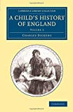 A Child's History of England: Volume 3 (Cambridge Library Collection - Education)