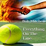 Everything on the Line | Bob Mitchell