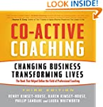 Co-Active Coaching Third Edition: Cha...