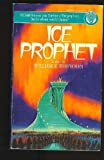 Ice Prophet (0345307909) by Forstchen, William R.