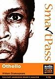 Othello: Student Edition SmartPass Audio Education Study Guide