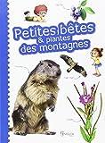 """Afficher """"Petites bêtes & plantes des montagnes"""""""
