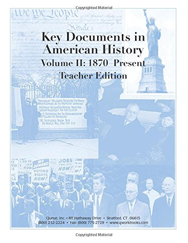 Key Documents in American History Volume II: 1870 - Present