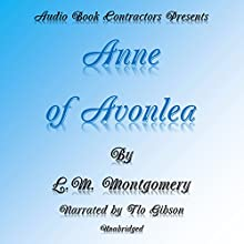 Anne of Avonlea Audiobook by L. M. Montgomery Narrated by Flo Gibson
