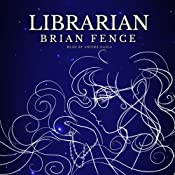Librarian: Lenna's Arc, Volume 1 | Brian Fence