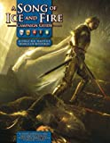 Dan White A Song Of Ice and Fire Campaign Guide: A RPG Sourcebook