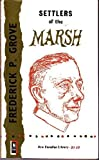 img - for Settlers of the Marsh by Frederick Philip Grove (1966-01-01) book / textbook / text book