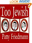 Too Jewish: The Powerful Love Story o...
