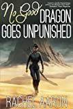 No Good Dragon Goes Unpunished (Heartstrikers) (Volume 3)