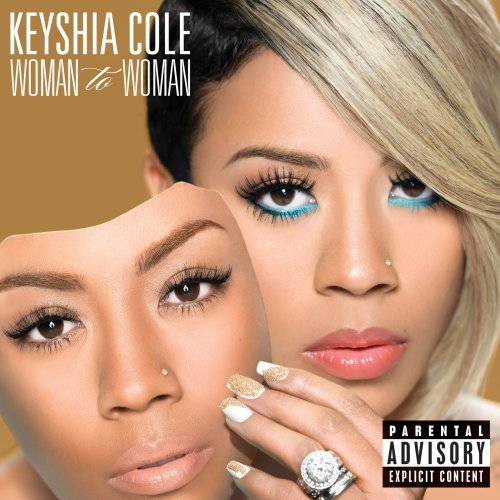 Keyshia Cole - Woman to Woman - Zortam Music