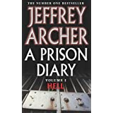 A Prison Diary: Volume 1 - Hell: Vol. 1by Jeffrey Archer