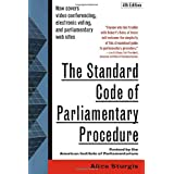 The Standard Code of Parliamentary Procedure, 4th Edition ~ Alice Sturgis