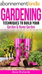 GARDENING: Techniques to Build Your -...