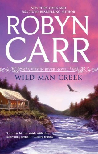 Wild Man Creek (Virgin River, #12)