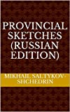 img - for Provincial Sketches (Russian Edition) book / textbook / text book