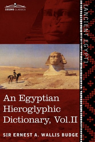 An Egyptian Hieroglyphic Dictionary, Vol. II