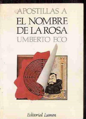 Apostillas A El Nombre De La Rosa