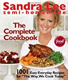 : Semi-Homemade The Complete Cookbook