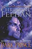 Dark Prince: Author's Cut Special Edition (0062009621) by Feehan, Christine