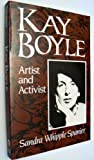 Kay Boyle Artist and Activist