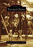 Tacoma's Parks (WA) (Images of America)