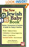 New Jewish Baby Book: Names, Ceremonies & CustomsA Guide for Today's Families