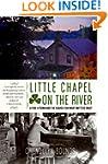 Little Chapel on the River: A Pub, a...