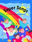 Super songs : Songs for very young li...