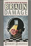img - for Brain Damage book / textbook / text book
