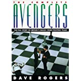 "The Complete Avengers: The Full Story of Britain's Smash Crime-Fighting Team!: Everything You Ever Wanted to Know About the Avengersvon ""Dave Rogers"""