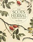 The Scots Herbal: The Plant Lore of Scotland