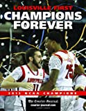 img - for Louisville First, Champions Forever book / textbook / text book
