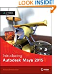 Introducing Autodesk Maya 2015: Autod...