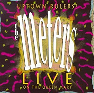 Uptown Rulers! (Live on the Queen Mary)
