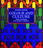 img - for Colour and Culture: Practice and Meaning from Antiquity to Abstraction book / textbook / text book