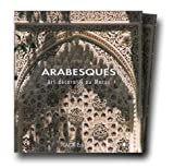echange, troc Jean-Marc Castéra, Françoise Peuriot, Philippe Ploquin - Arabesques. Arts décoratifs au Maroc