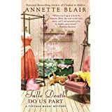 Tulle Death Do Us Part (Vintage Magic Mysteries)by Annette Blair