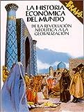 echange, troc Vittorio Giudici - La historia economica del mundo