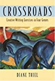 img - for Crossroads: Creative Writing in Four Genres book / textbook / text book
