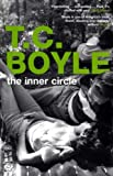 T. C Boyle The Inner Circle