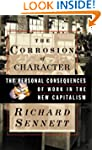 The Corrosion of Character: Personal...