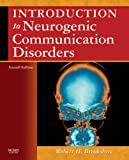 Introduction to Neurogenic Communication Disorders, 7e