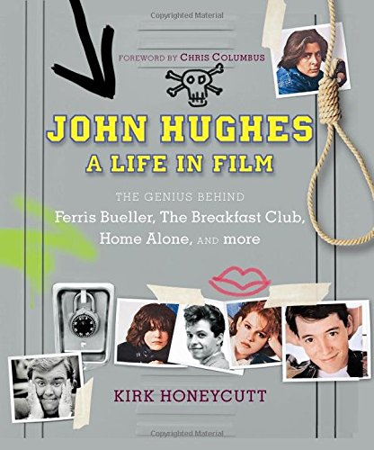 john-hughes-a-life-in-film-the-genius-behind-ferris-buellers-day-off-the-breakfast-club-and-the-1980