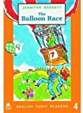 The Balloon Race (English Today Readers) (0194224201) by Bassett, Jennifer