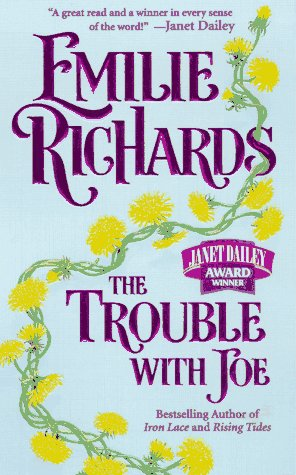 The Trouble With Joe, Emilie Richards