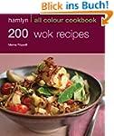 200 Wok Recipes: Hamlyn All Colour Co...