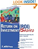 Return On Investment Basics (ASTD Training Basics)
