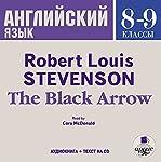 Angliyskiy yazyk. 8-9 klassy: Stivenson Chernaya strela | Robert Louis Stevenson
