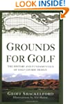 Grounds for Golf: The History and Fun...