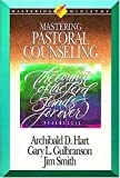 Mastering Pastoral Counseling (Mastering Ministry Series)